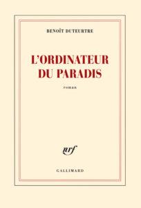 Benoît Duteurtre, L'ordinateur du paradis, Folio n° 6171,illustration Sébastien Plassard / Costume 3 pièces