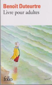 Benoît Duteurtre, Livre pour adultes, couverture de Sempé