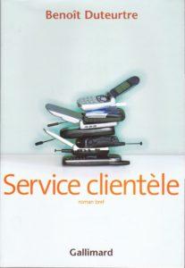Benoît Duteurtre, Service clientèle, Gallimard