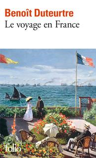 Benoît Duteurtre, Le Voyage en France, Édition revue par l'auteur en 2003, Collection Folio n° 3901, Parution : 09-10-2003