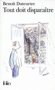 Benoît Duteurtre, Tout doit disparaitre, couverture de Sempé. Folio