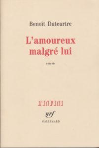 Benoît Duteurtre-L-amoureux_malgre_lui - Couverture